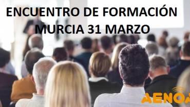 Encuentro de Formación, Murcia 31 Marzo.