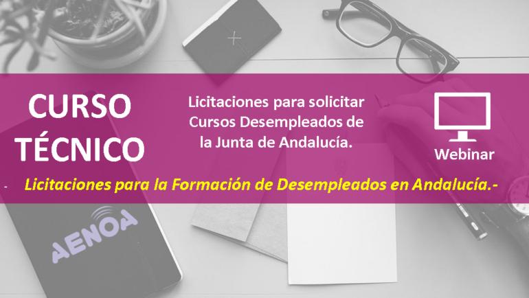 Licitaciones para solicitar CursosDesempleados de la Junta de Andalucía. WEBINAR