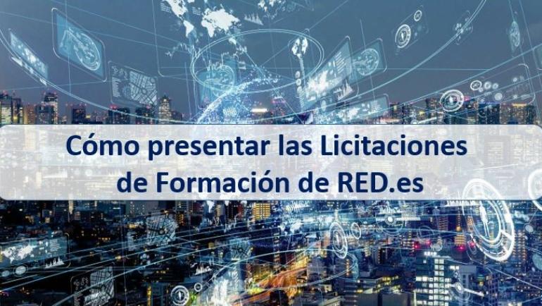 Cómo presentar las Licitaciones de Formación de RED.es